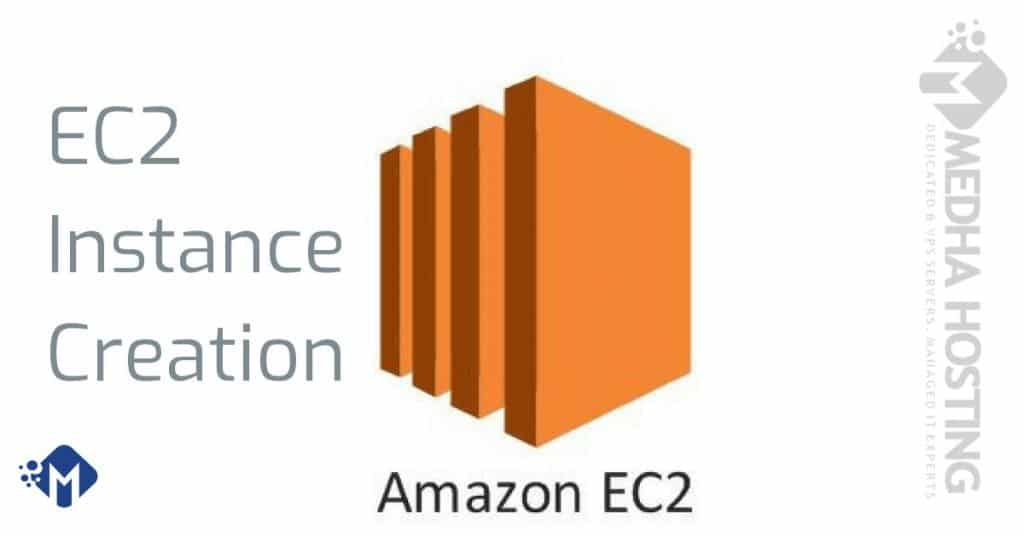 Amazon EC2 Instance creation step by step