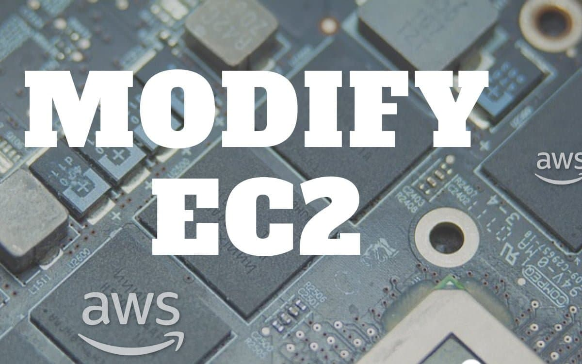 Modify AWS EC2 Instance