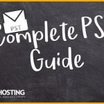 A Complete Guide to PST Files – How To Manage?