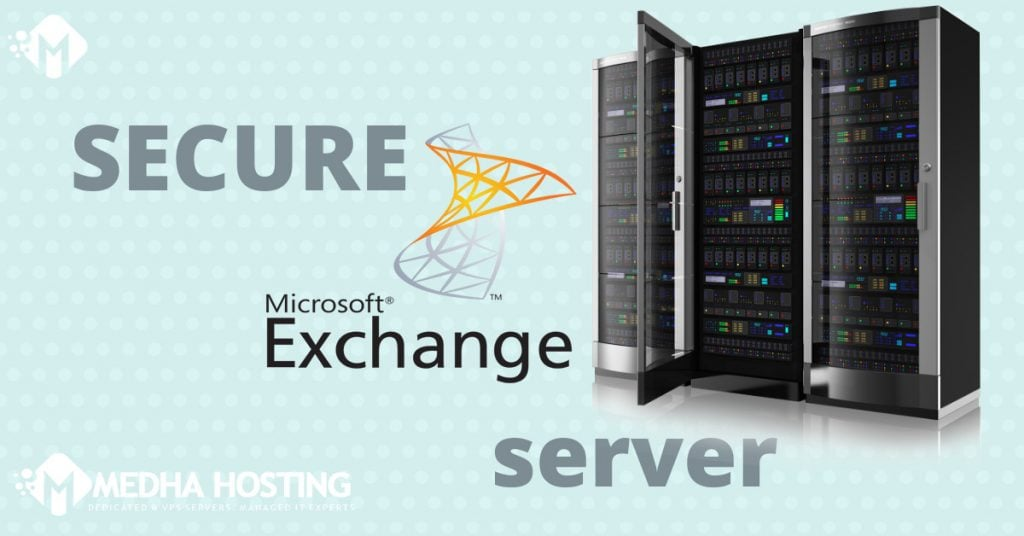How to Secure Microsoft Exchange Server In Post-TMG World