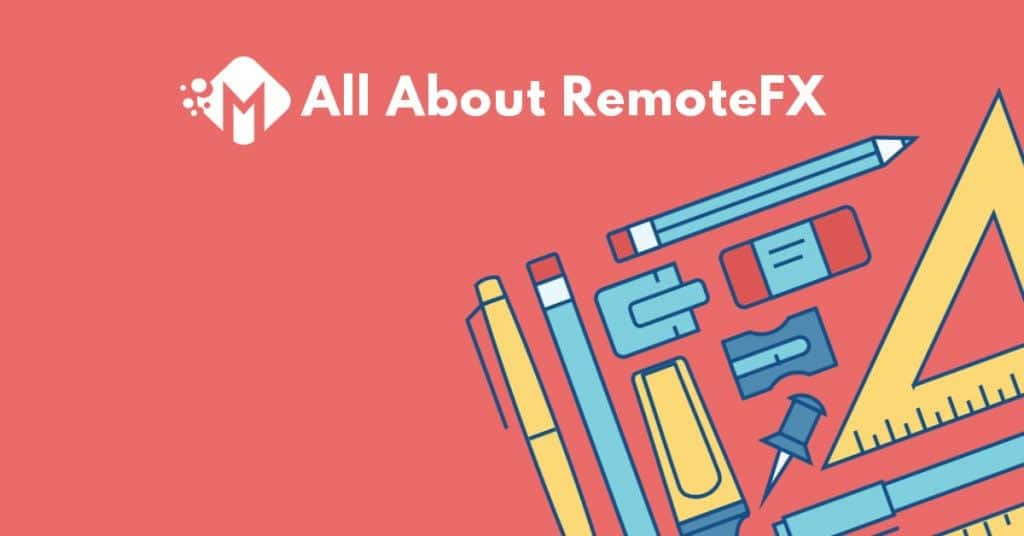 RemotFX - 10 Things You Need to Know About RemoteFX !