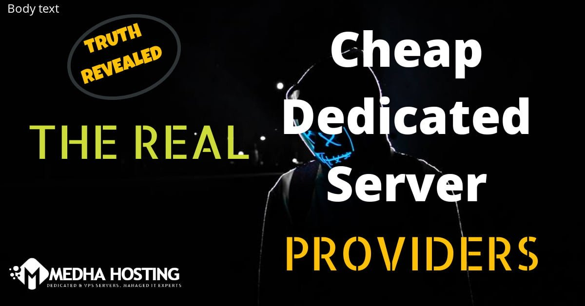 Top 10 Cheap Dedicated Servers List – Truth Revealed