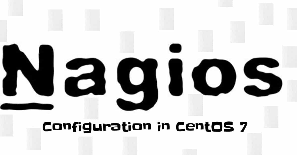 Nagios Installation and Configuration