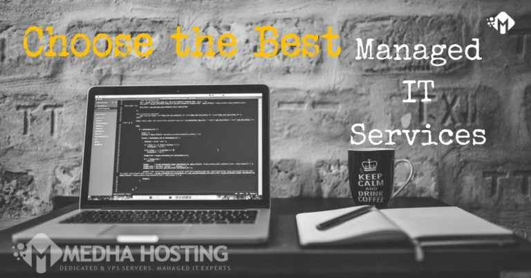 What is Managed IT Service and How to Select a Managed IT Service Partner
