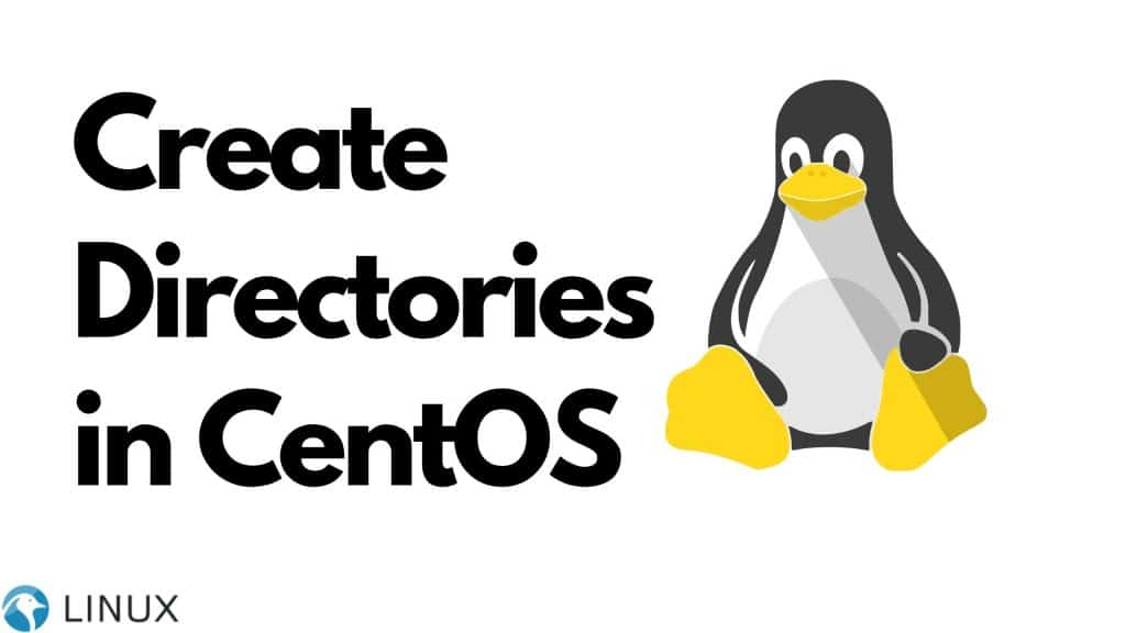 How to Create Directories in CentOS?