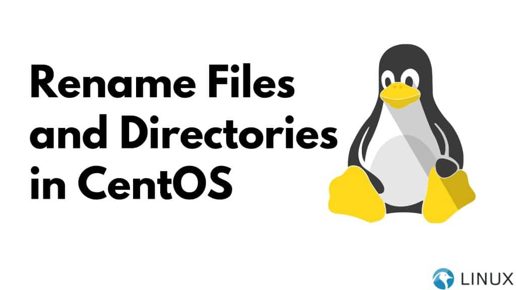 Rename Files and Directories in CentOS